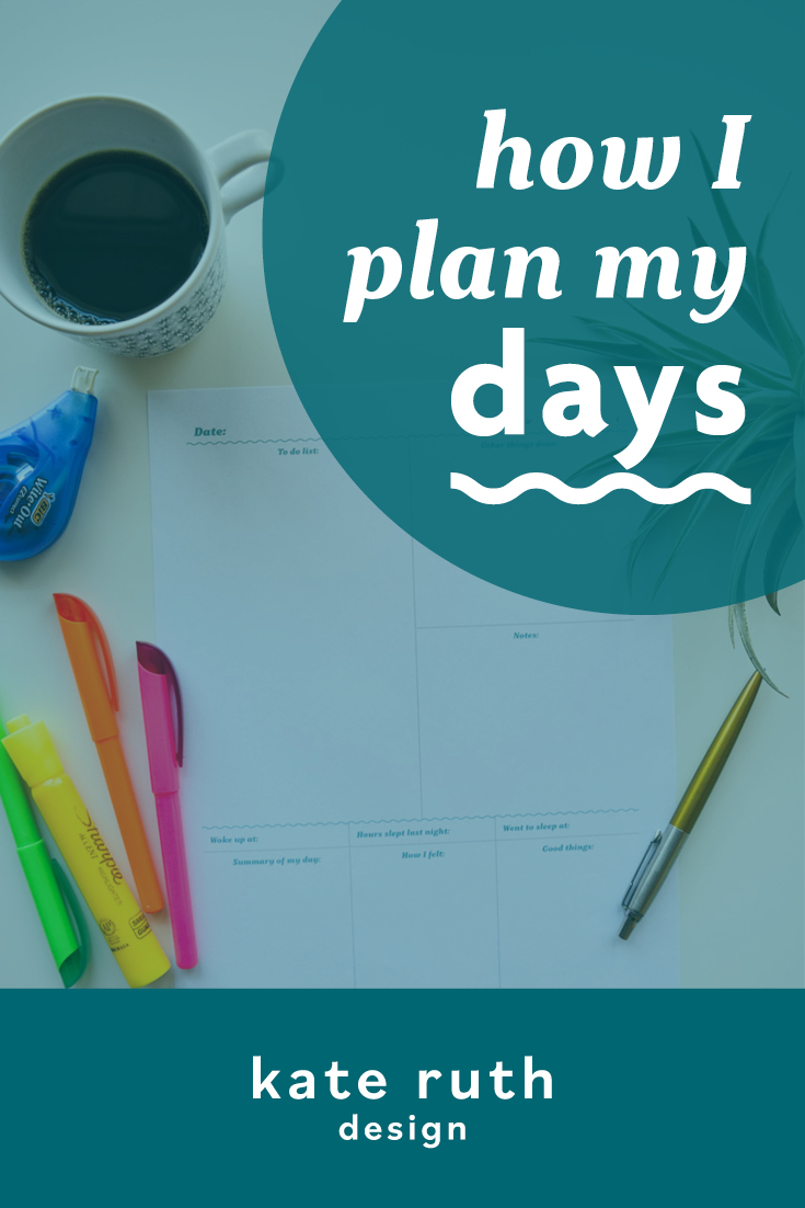 """photo of planner with text: """"how I plan my days"""""""